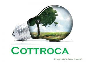 Cottroca foi criado pelos alunos da instituição de ensino